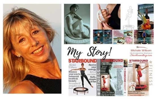 Michele Wilburn Starbound Certified PT trainer, holistic transformation coach, best selling author of Starbound mini trampoline workout videos and books