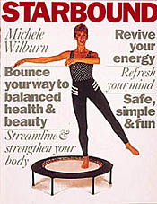 Best seller Starbound book of mini trampoline rebounder workoputs include healthy lifestyle plans, using your rebounder in a variety of workouts for health, ewll-being and fitness