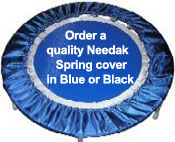 Order a quality Needak rebounder spring cover, including shipping in lower 48 US states