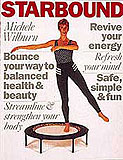 The Starbound Book of Mini trampoline rebounder exercises and lifestyle plans is an international best seller accompanied with Starbound mini trampoline rebounder exercise DVDs